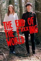 去他*的世界/The End Of The F***ing World (2017)